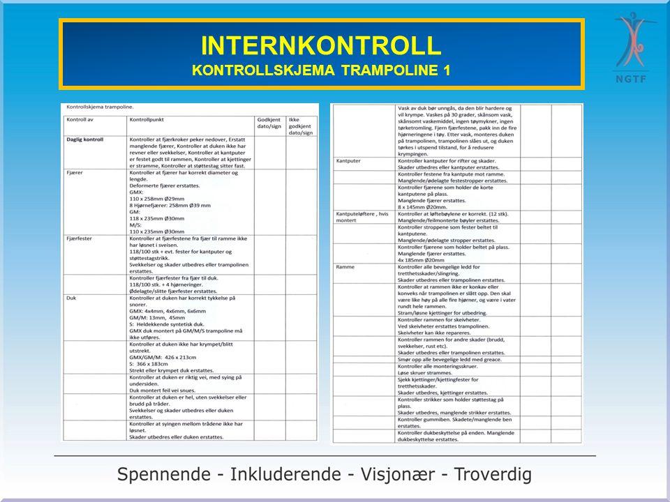 INTERNKONTROLL KONTROLLSKJEMA TRAMPOLINE 1