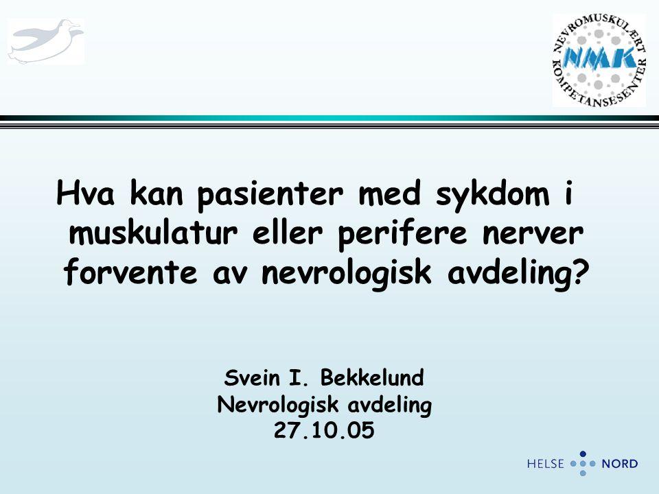 Hva kan pasienter med sykdom i muskulatur eller perifere nerver forvente av nevrologisk avdeling