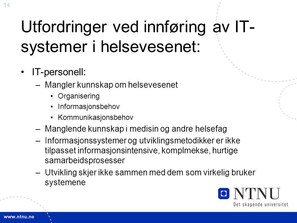 Utfordringer ved innføring av IT-systemer i helsevesenet: