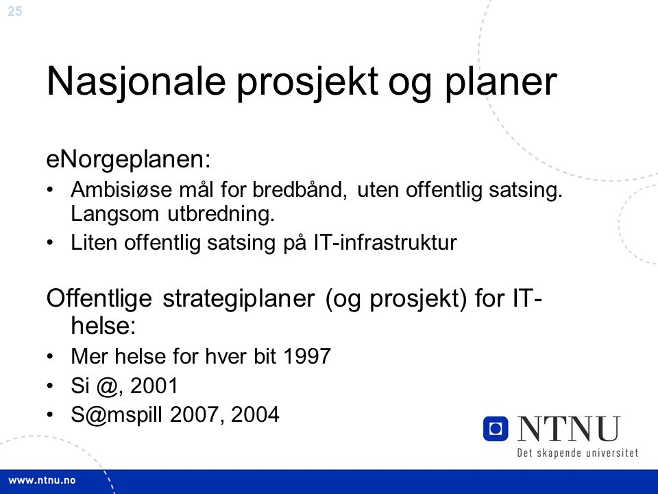Nasjonale prosjekt og planer