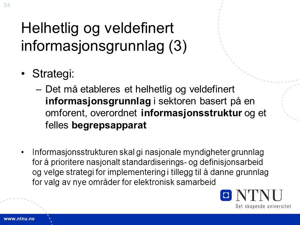Helhetlig og veldefinert informasjonsgrunnlag (3)