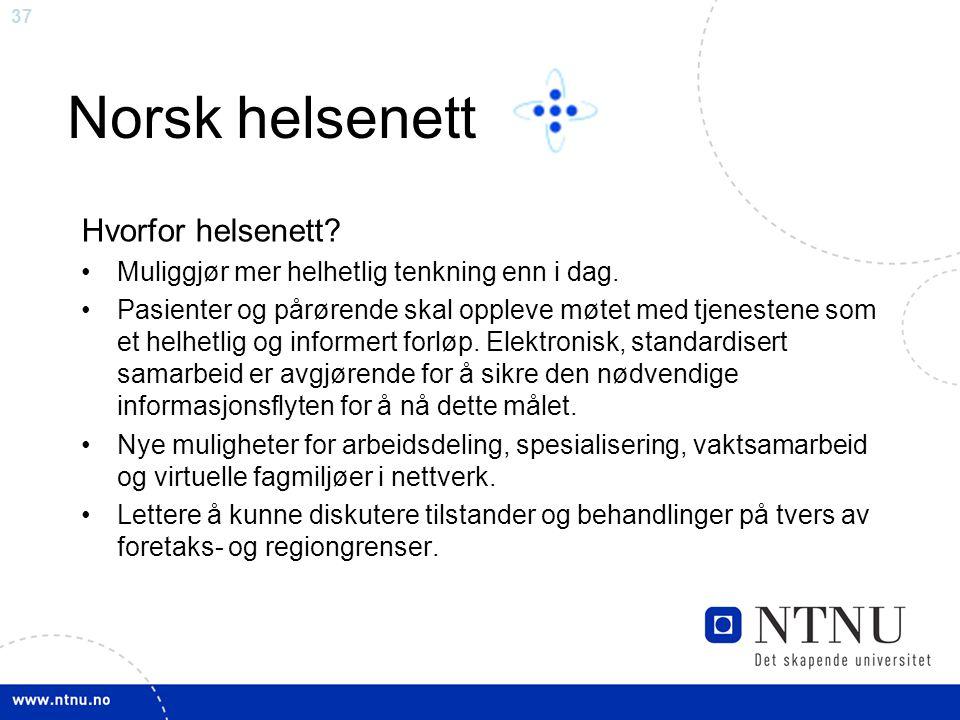 Norsk helsenett Hvorfor helsenett