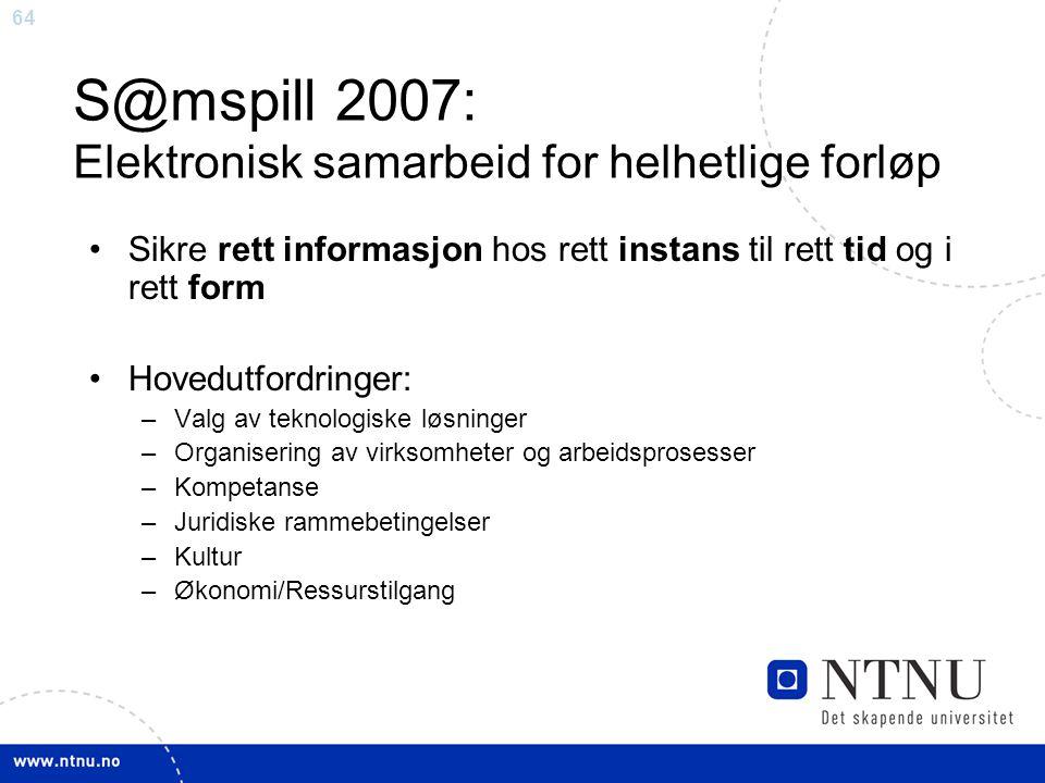 S@mspill 2007: Elektronisk samarbeid for helhetlige forløp