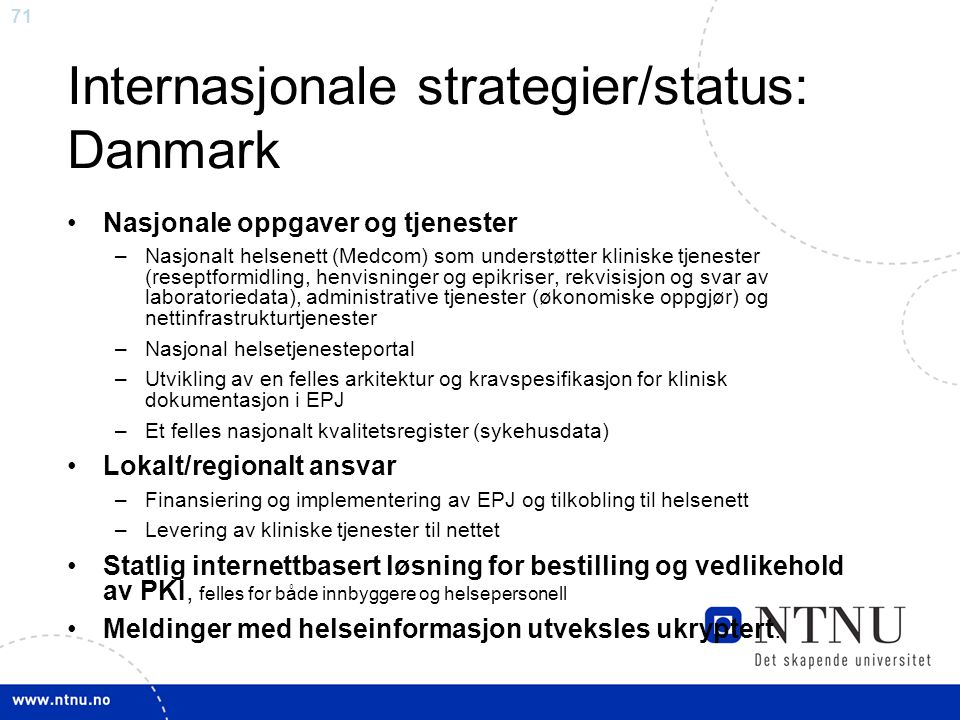Internasjonale strategier/status: Danmark