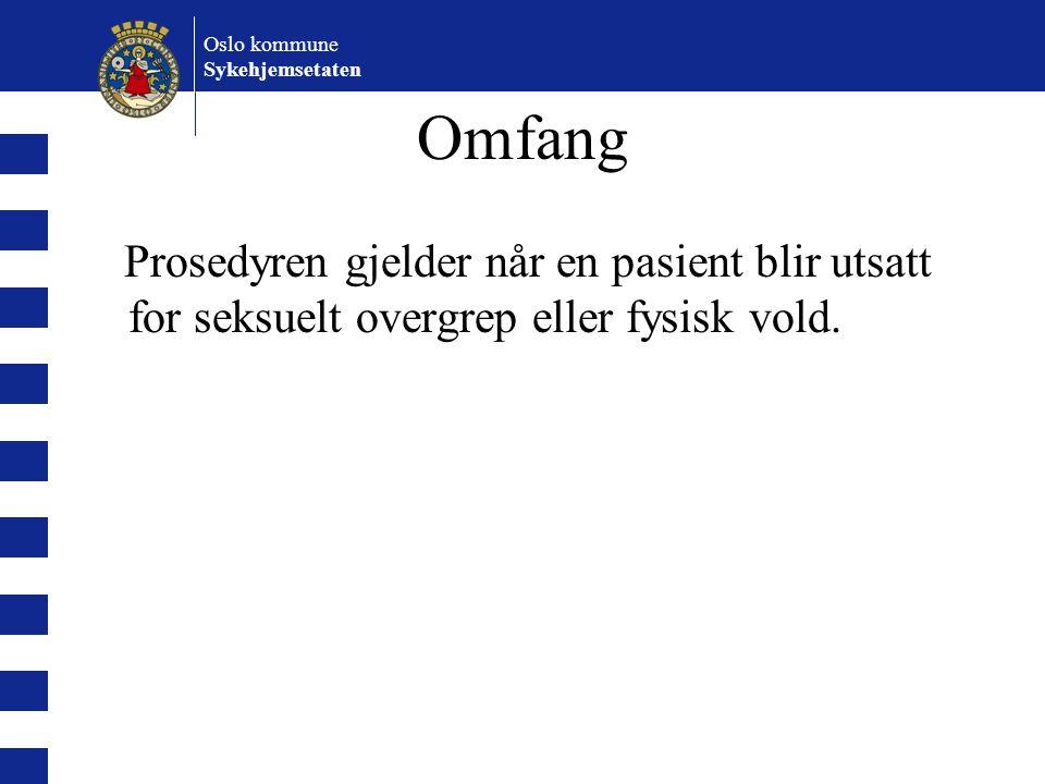 Oslo kommune Sykehjemsetaten. Omfang.