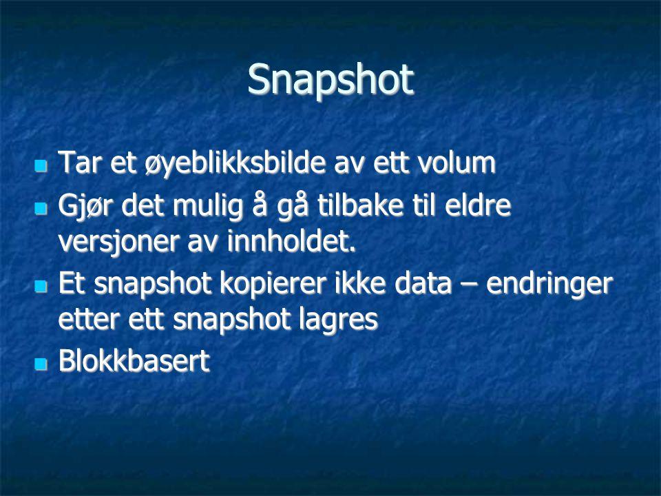 Snapshot Tar et øyeblikksbilde av ett volum