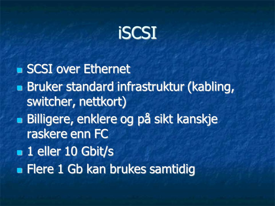 iSCSI SCSI over Ethernet