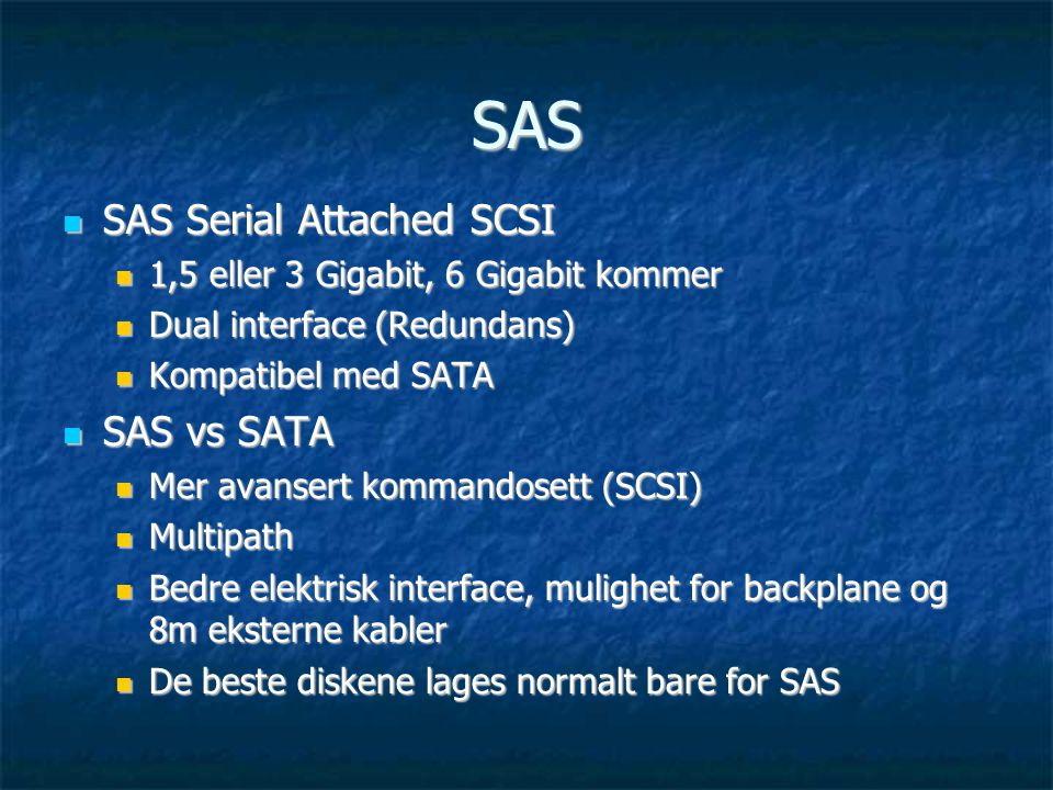 SAS SAS Serial Attached SCSI SAS vs SATA
