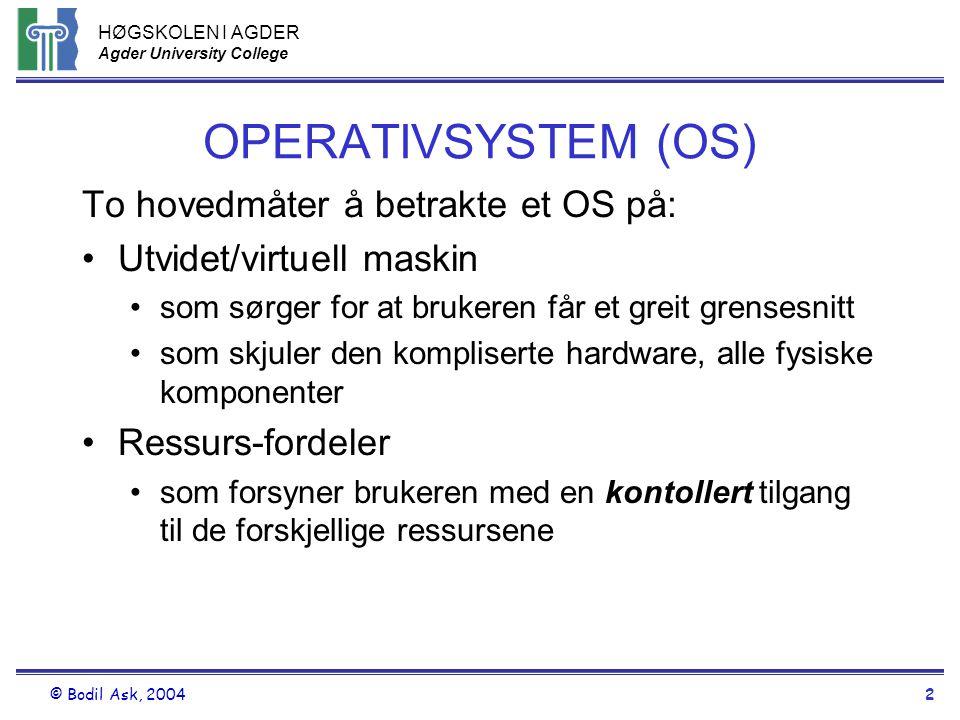 OPERATIVSYSTEM (OS) To hovedmåter å betrakte et OS på: