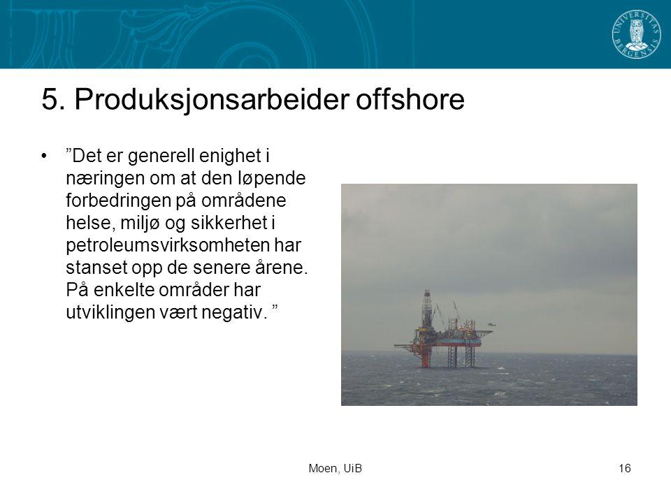 5. Produksjonsarbeider offshore