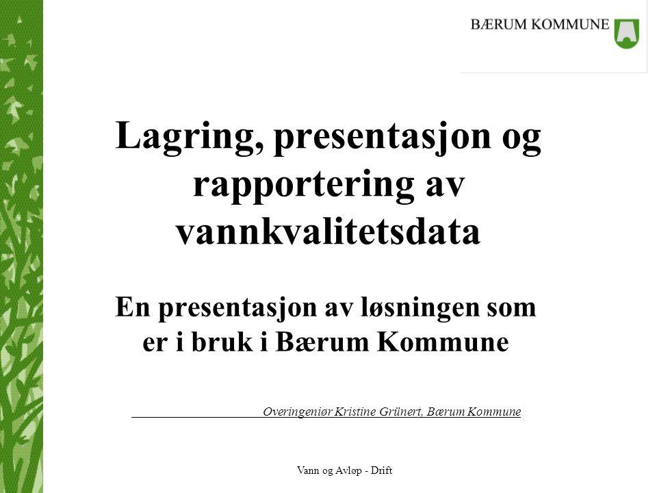 Lagring, presentasjon og rapportering av vannkvalitetsdata
