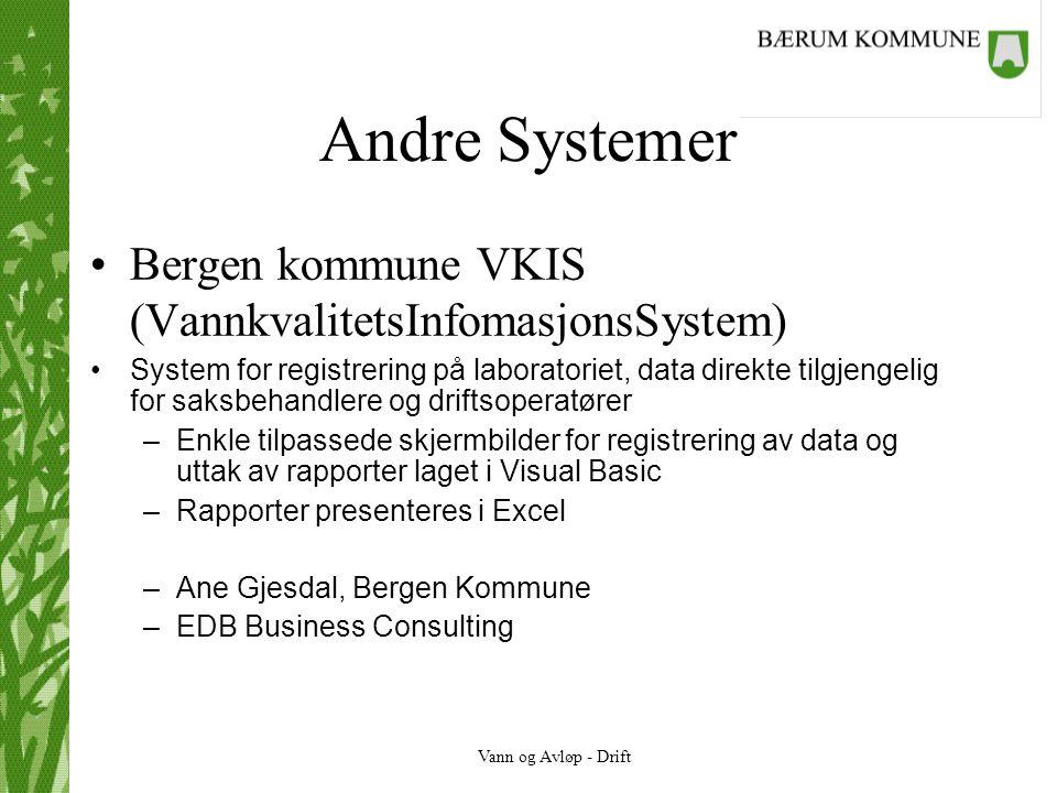 Andre Systemer Bergen kommune VKIS (VannkvalitetsInfomasjonsSystem)