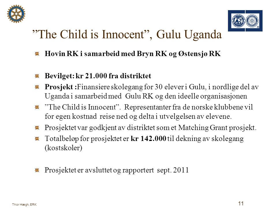 The Child is Innocent , Gulu Uganda