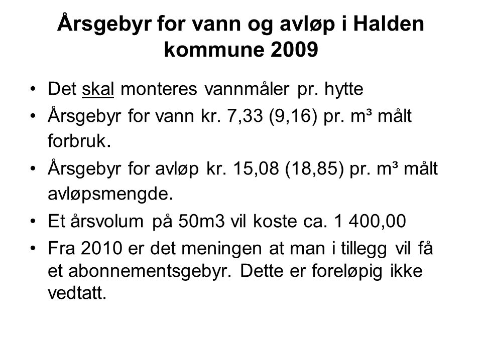 Årsgebyr for vann og avløp i Halden kommune 2009