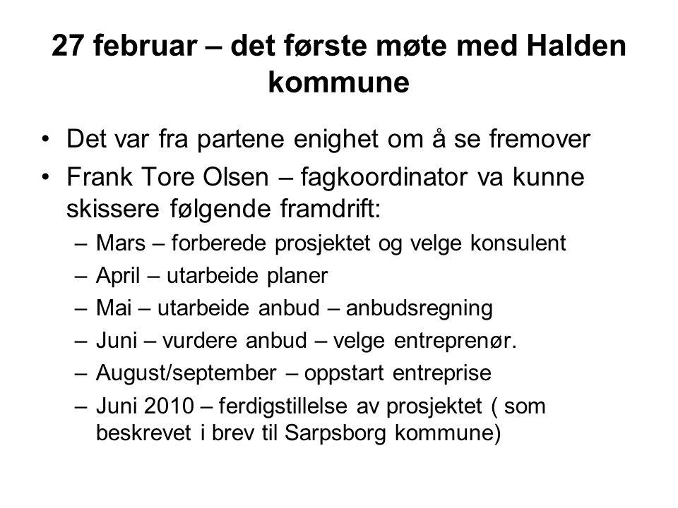 27 februar – det første møte med Halden kommune