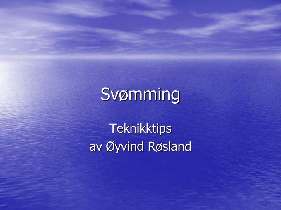 Teknikktips av Øyvind Røsland