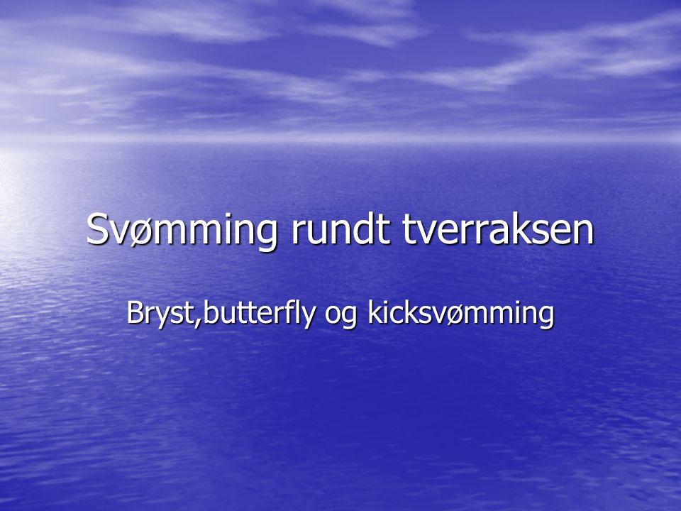 Svømming rundt tverraksen