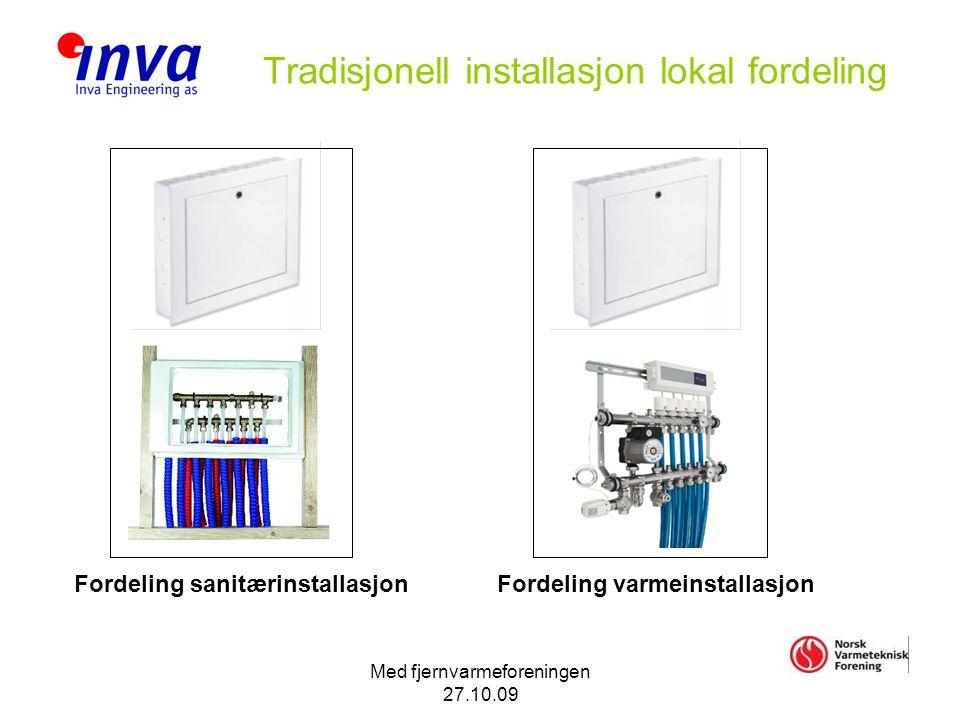 Tradisjonell installasjon lokal fordeling