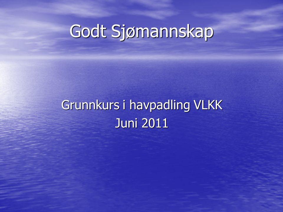 Grunnkurs i havpadling VLKK