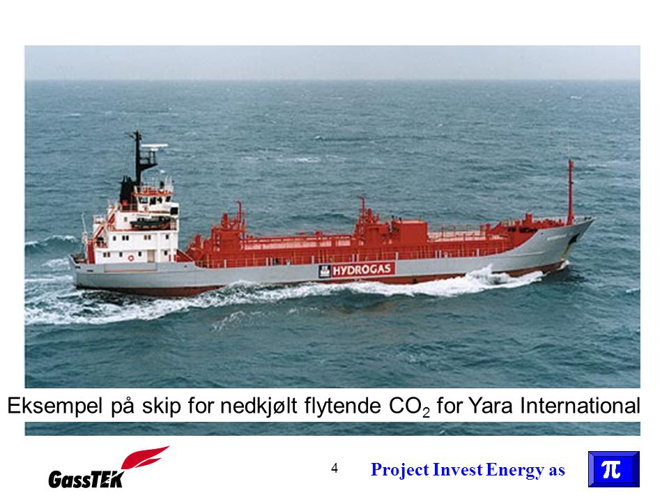 Eksempel på skip for nedkjølt flytende CO2 for Yara International