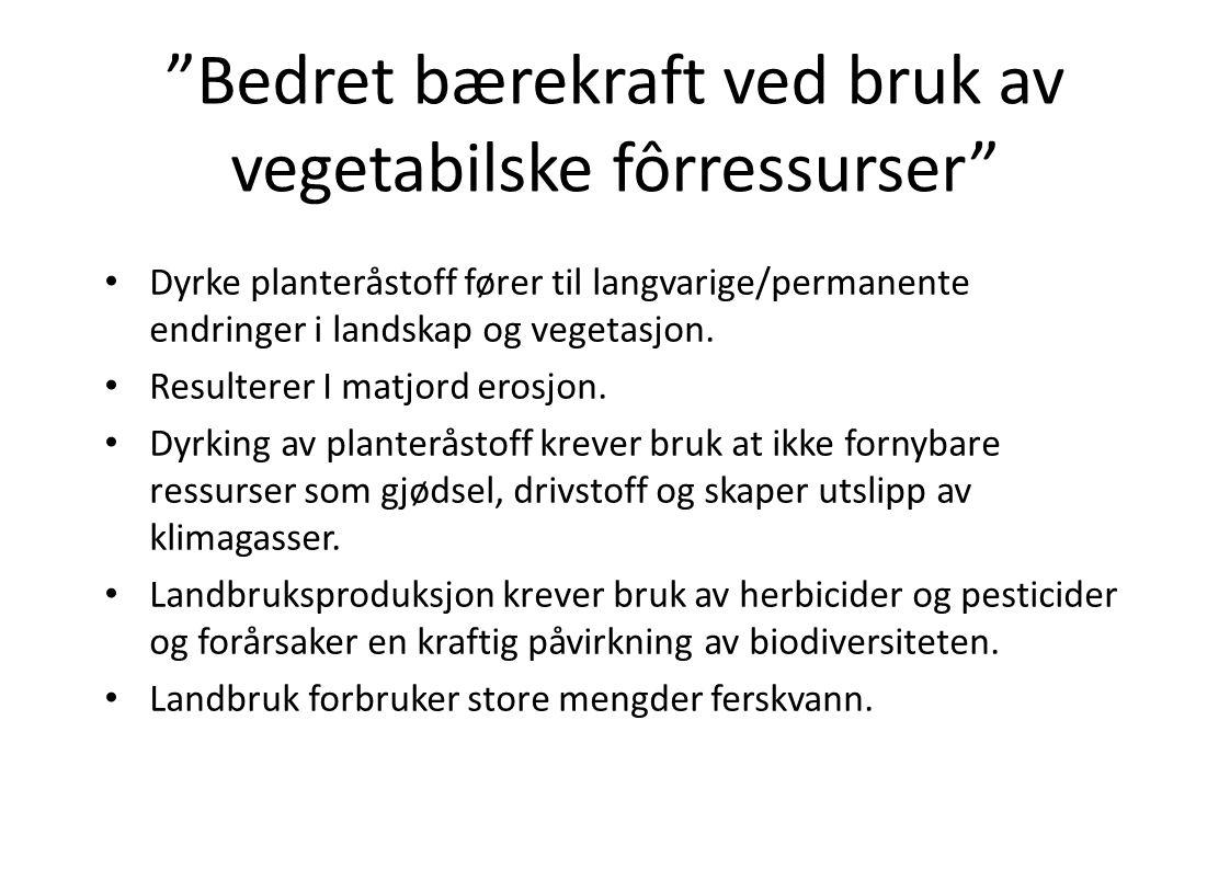 Bedret bærekraft ved bruk av vegetabilske fôrressurser