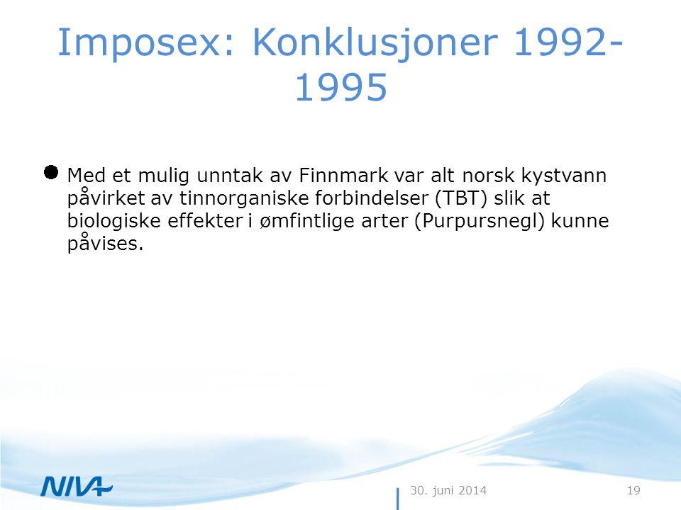 Imposex: Konklusjoner 1992-1995