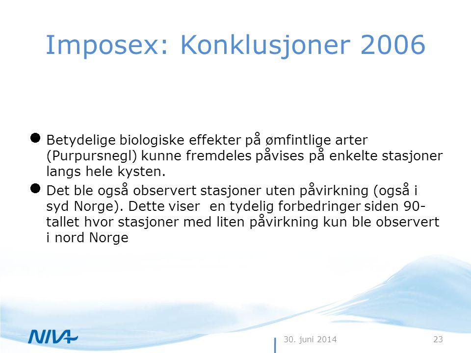 Imposex: Konklusjoner 2006