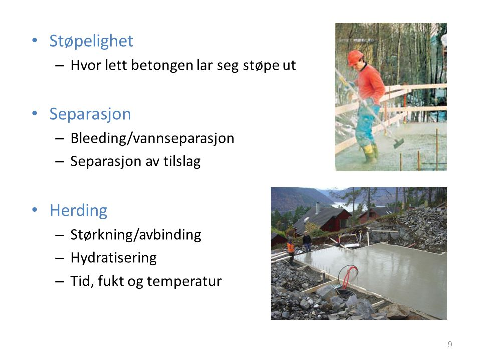 Støpelighet Separasjon Herding Hvor lett betongen lar seg støpe ut