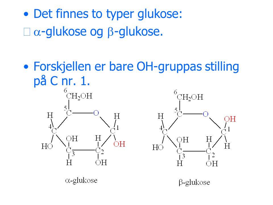 Det finnes to typer glukose: