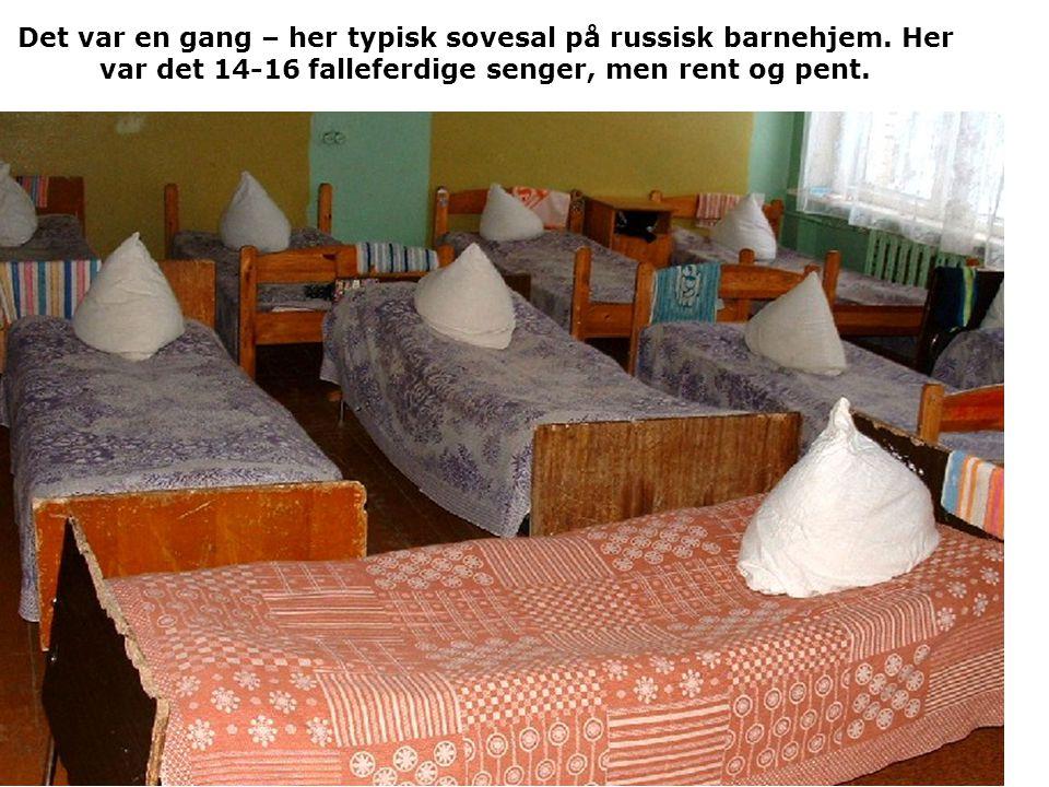 Det var en gang – her typisk sovesal på russisk barnehjem