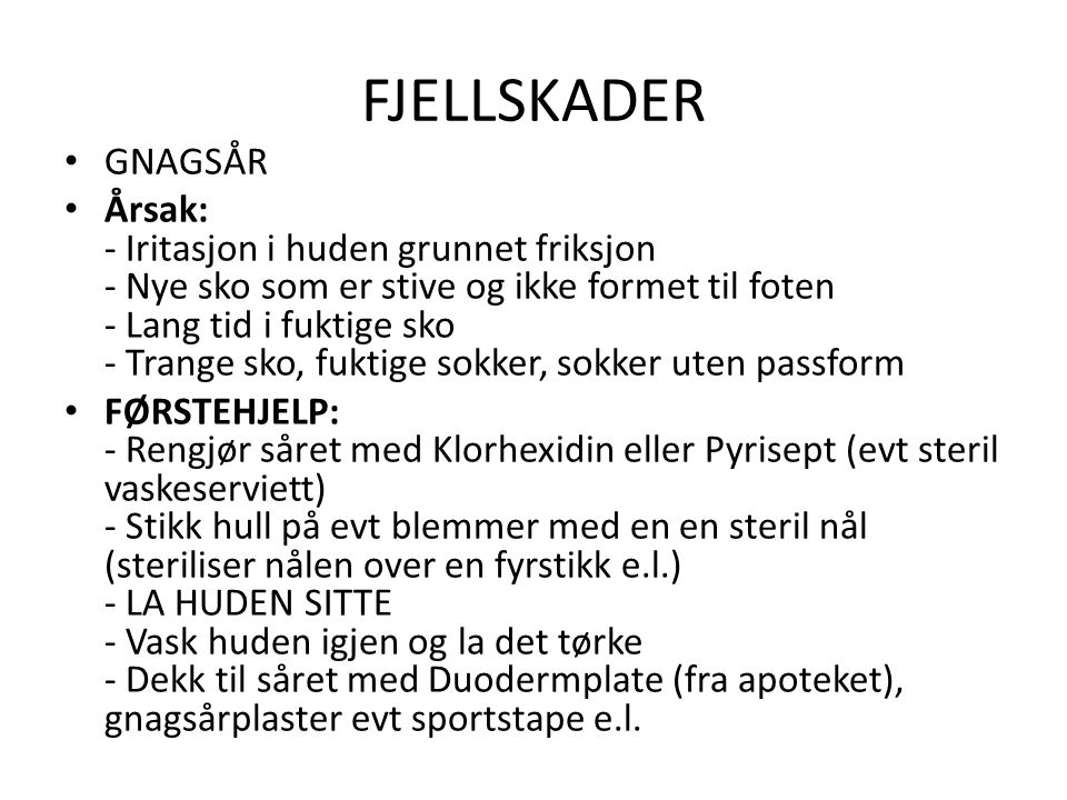 FJELLSKADER GNAGSÅR.
