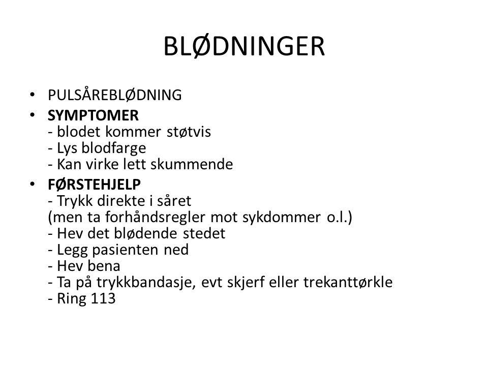 BLØDNINGER PULSÅREBLØDNING