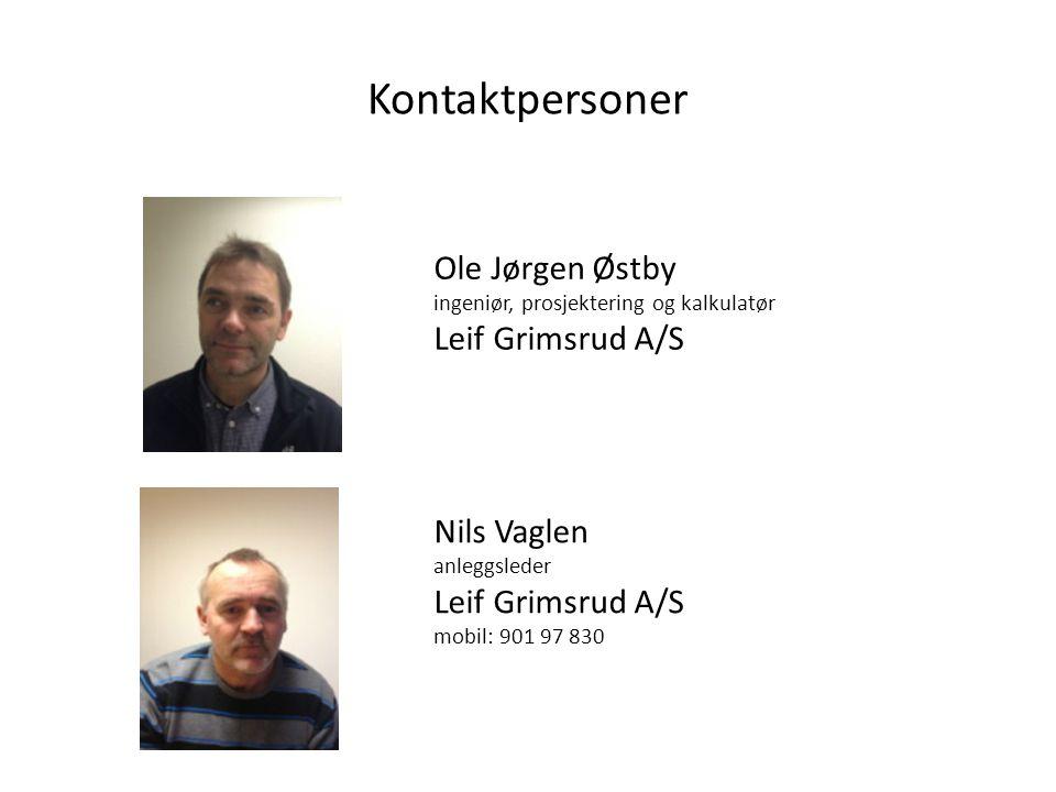 Kontaktpersoner Ole Jørgen Østby Leif Grimsrud A/S Nils Vaglen