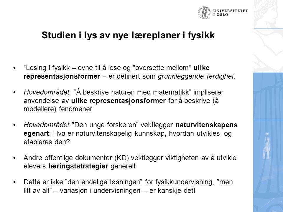 Studien i lys av nye læreplaner i fysikk