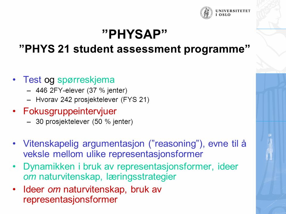 PHYSAP PHYS 21 student assessment programme
