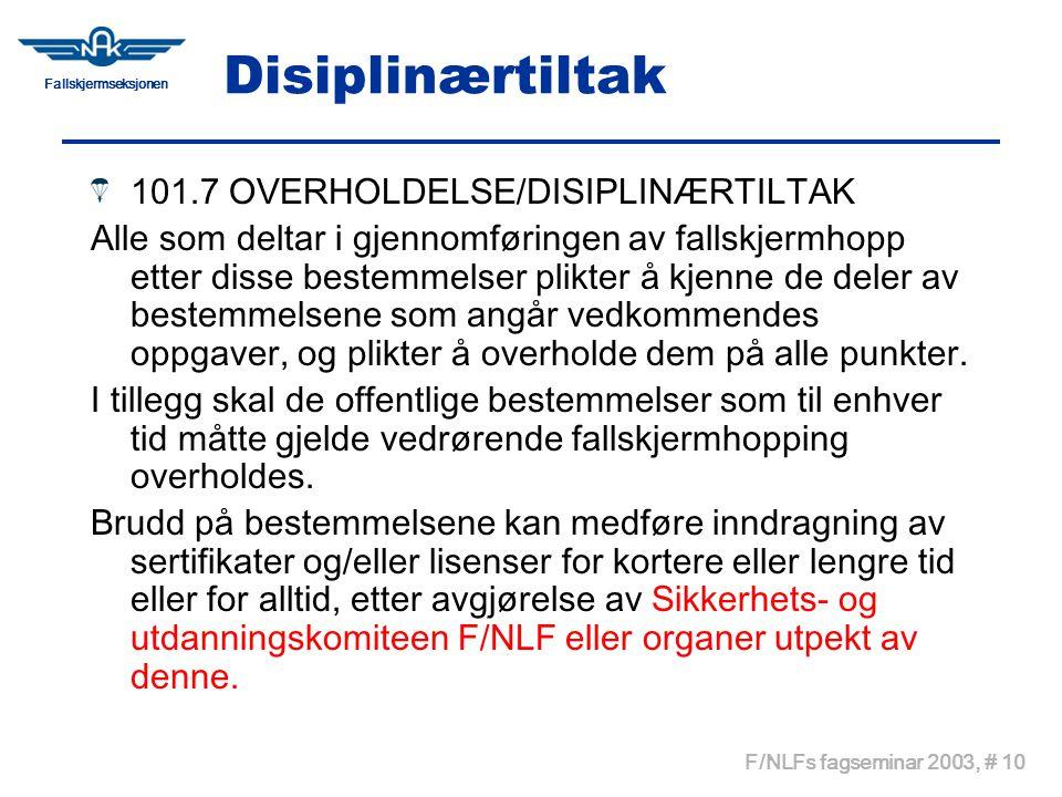 Disiplinærtiltak 101.7 OVERHOLDELSE/DISIPLINÆRTILTAK
