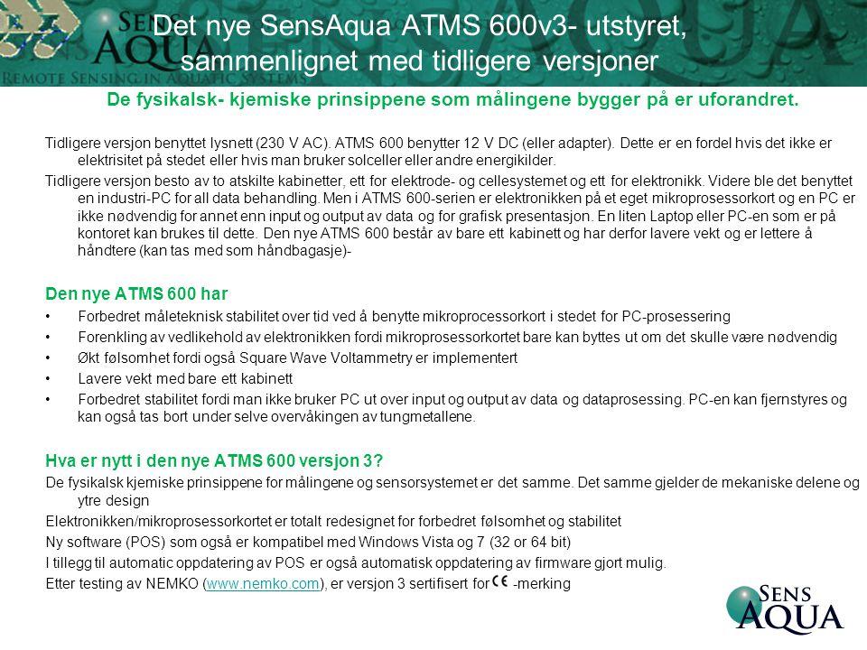 Det nye SensAqua ATMS 600v3- utstyret, sammenlignet med tidligere versjoner