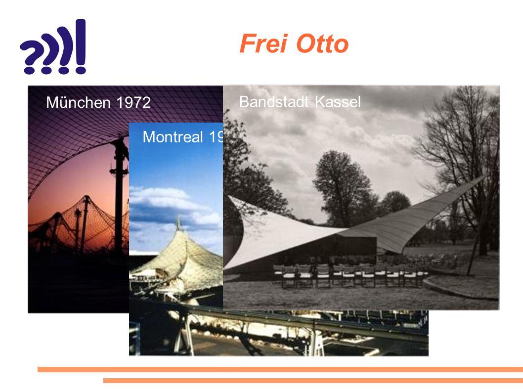 Frei Otto München 1972 Bandstadt Kassel Montreal 1967