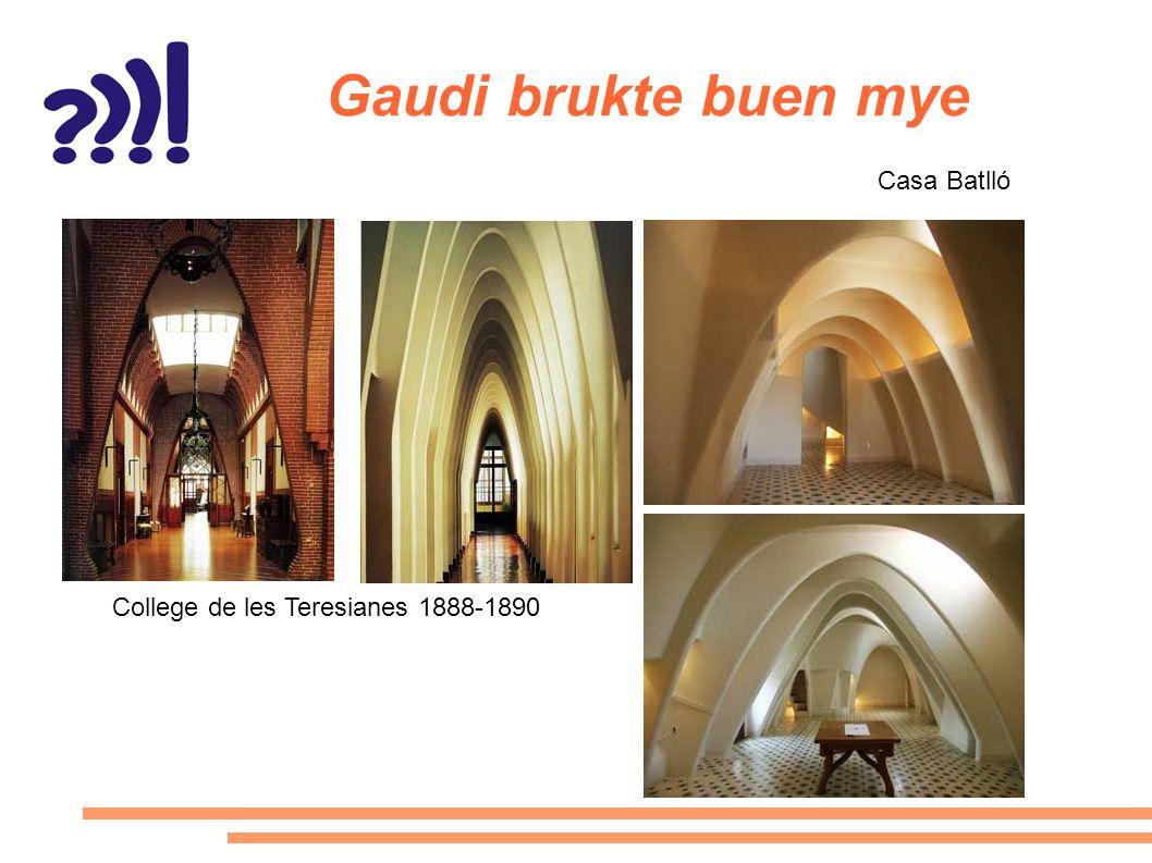 Gaudi brukte buen mye Casa Batlló College de les Teresianes 1888-1890