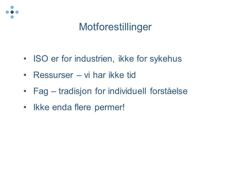 Motforestillinger ISO er for industrien, ikke for sykehus