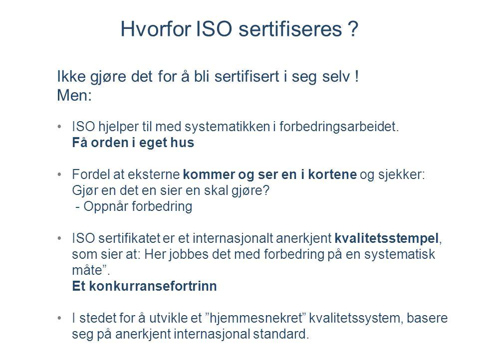 Hvorfor ISO sertifiseres