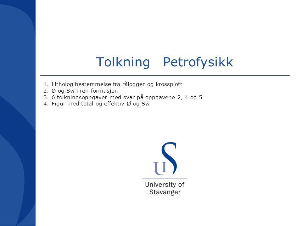 Tolkning Petrofysikk Lithologibestemmelse fra rålogger og krossplott