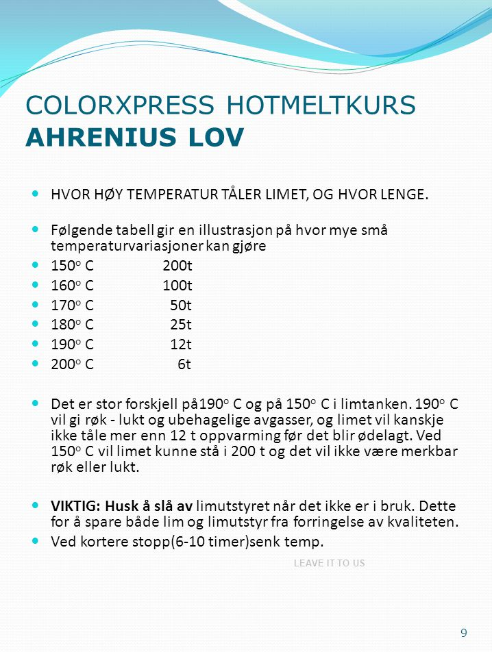 COLORXPRESS HOTMELTKURS AHRENIUS LOV