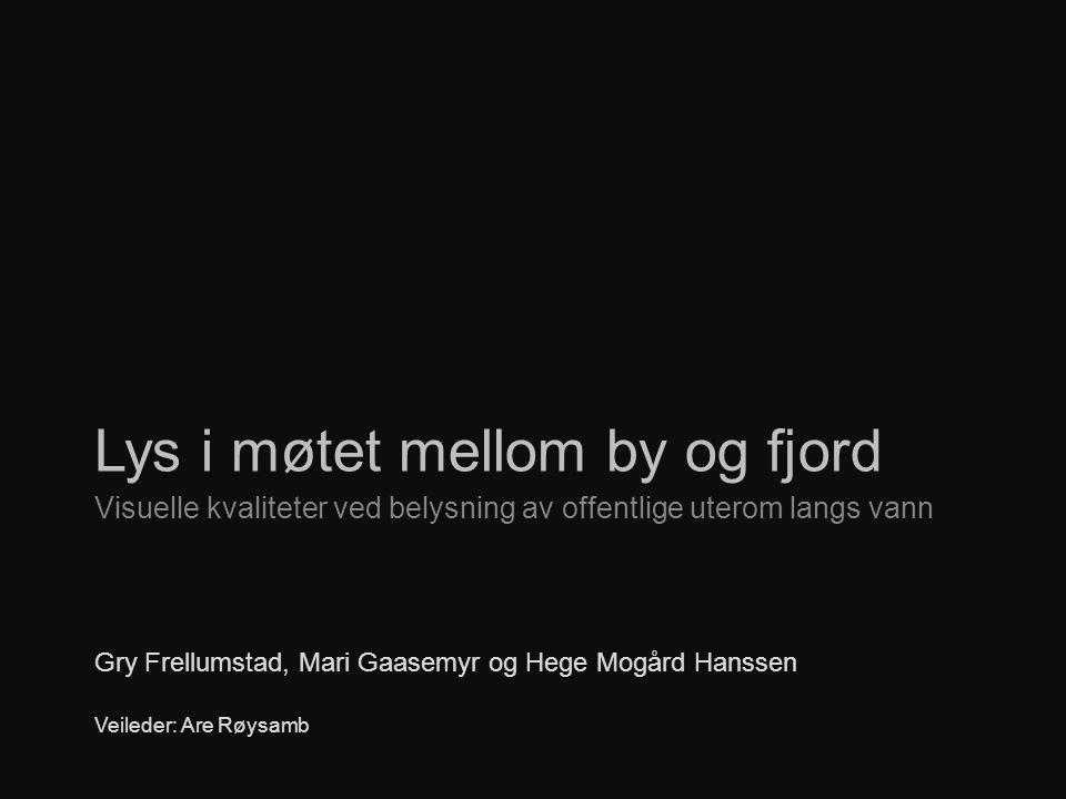 Lys i møtet mellom by og fjord