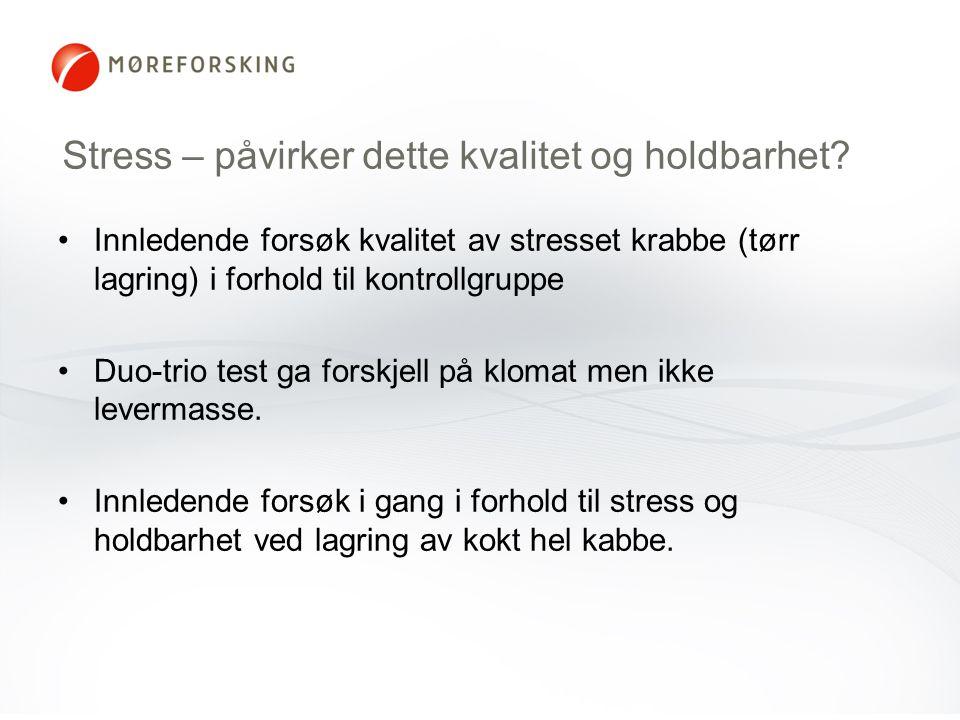 Stress – påvirker dette kvalitet og holdbarhet