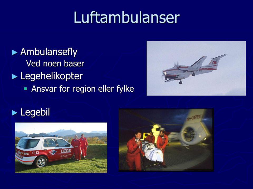 Luftambulanser Ambulansefly Legehelikopter Legebil Ved noen baser