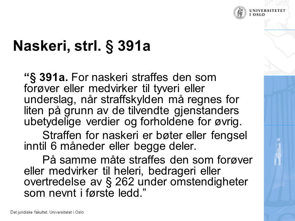 Naskeri, strl. § 391a