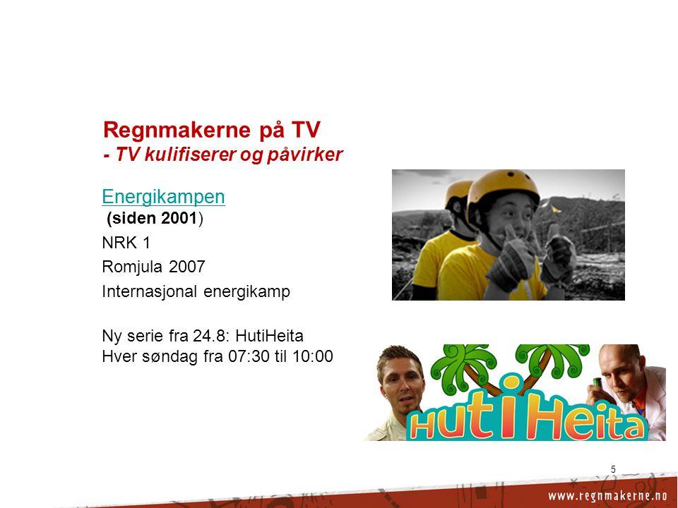 Regnmakerne på TV - TV kulifiserer og påvirker