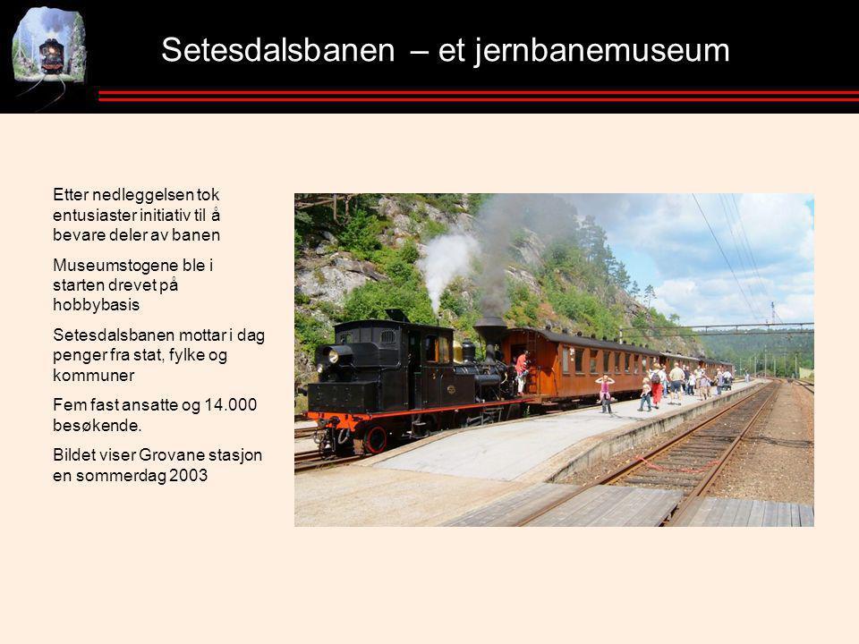 Setesdalsbanen – et jernbanemuseum