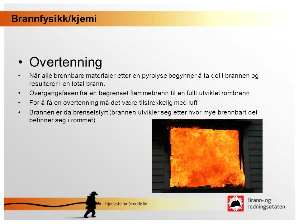 Overtenning Brannfysikk/kjemi